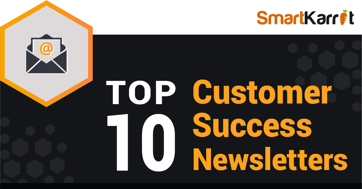 Customer Success Newsletters