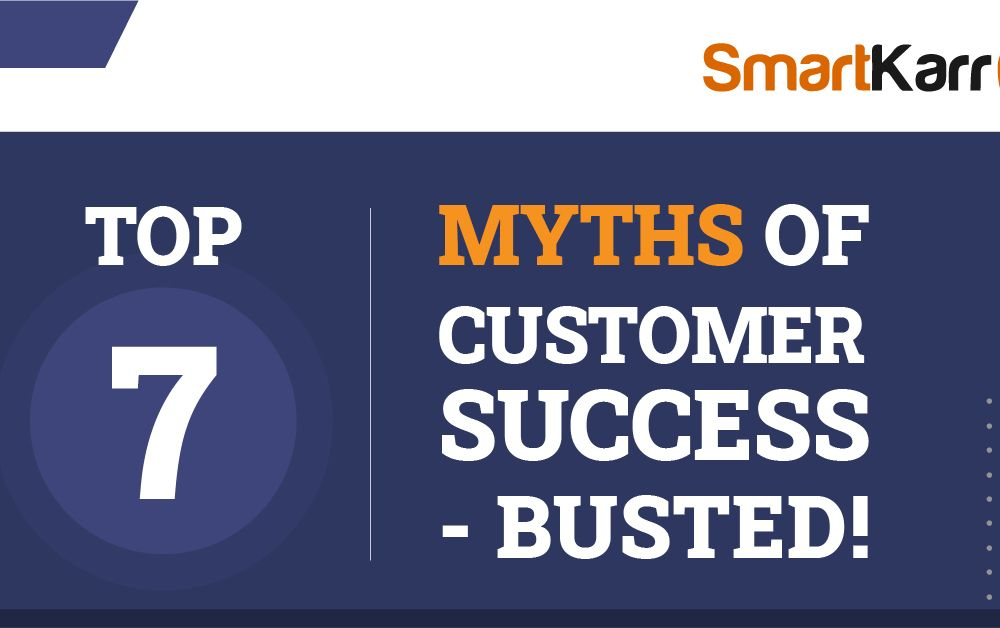 Top-7-Myths-of-Customer-Success-Busted