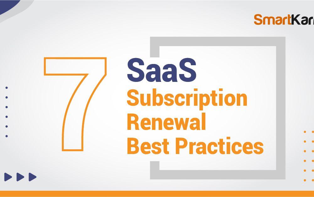 7-SaaS-Subscription-Renewal-Best-Practices