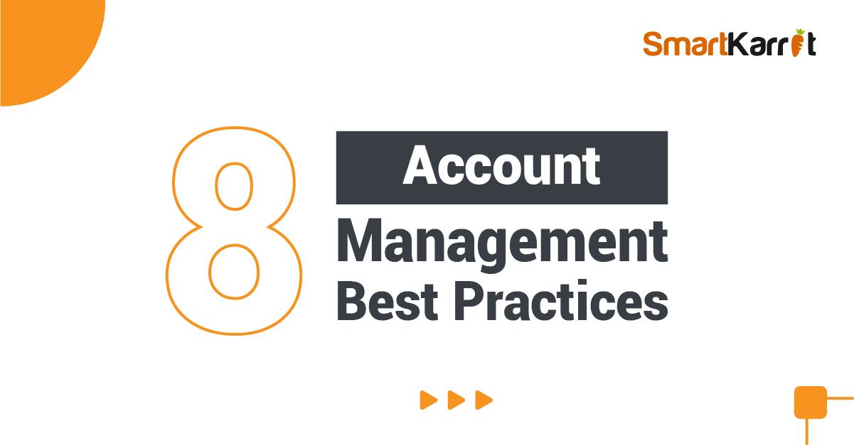 8 account management best practices