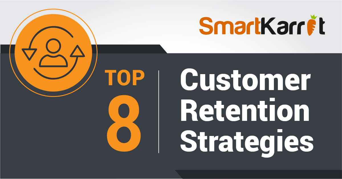 top 8 customer retention strategy