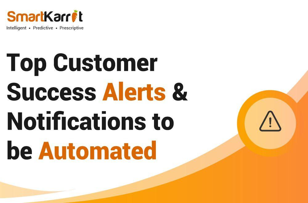Top-customer-success-alerts