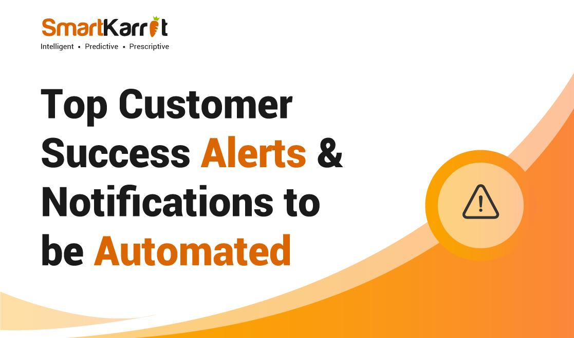 Top Customer Success Alerts