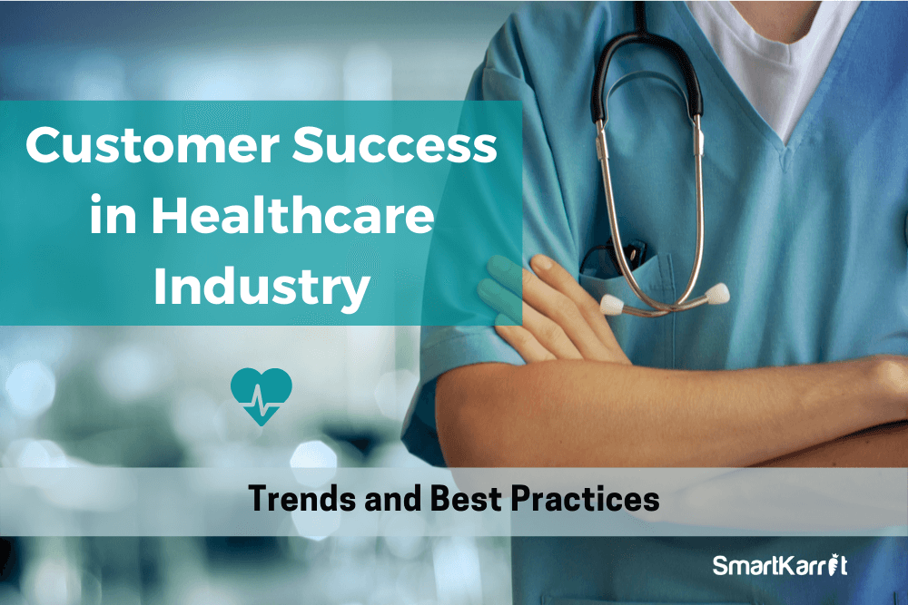 Customer Success in the Healthcare Industry