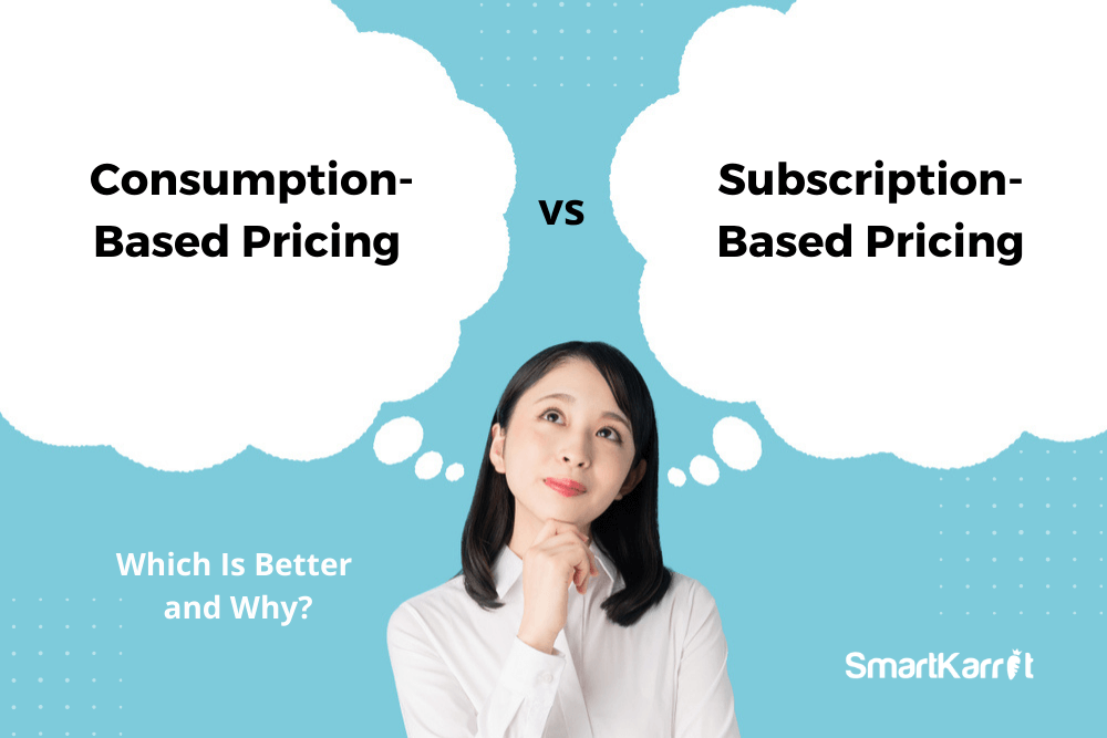 Consumption-Based-Pricing-vs-Subscription-Based-Pricing