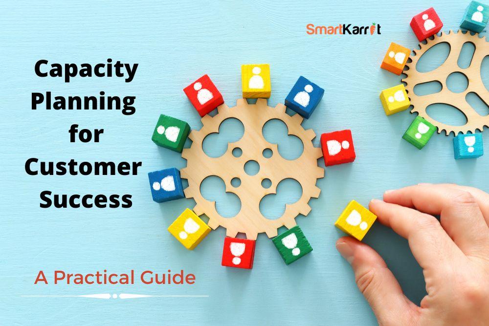Customer-Success-Capacity-Planning