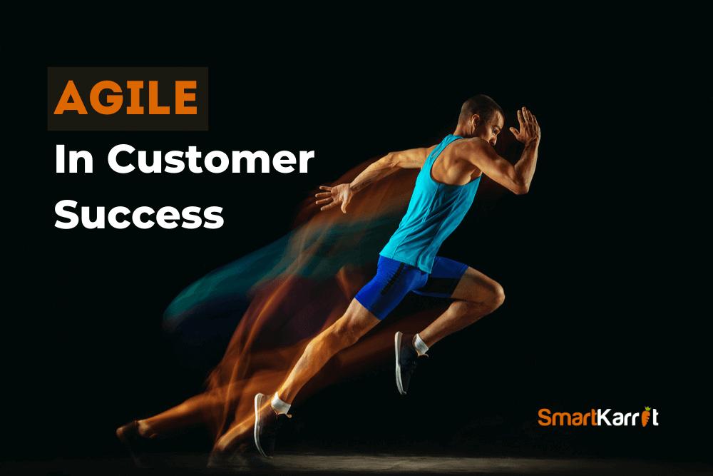 Agile-Customer-Success