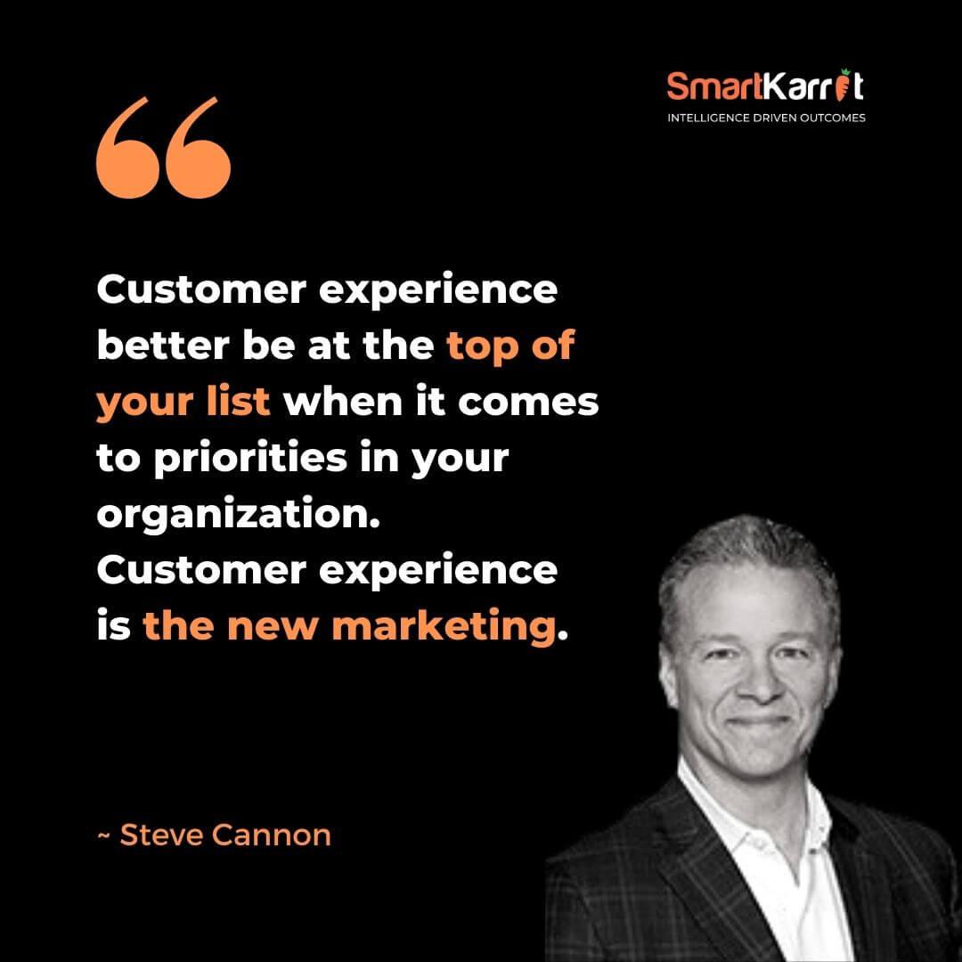 Best CX Quotes-Steve Cannon
