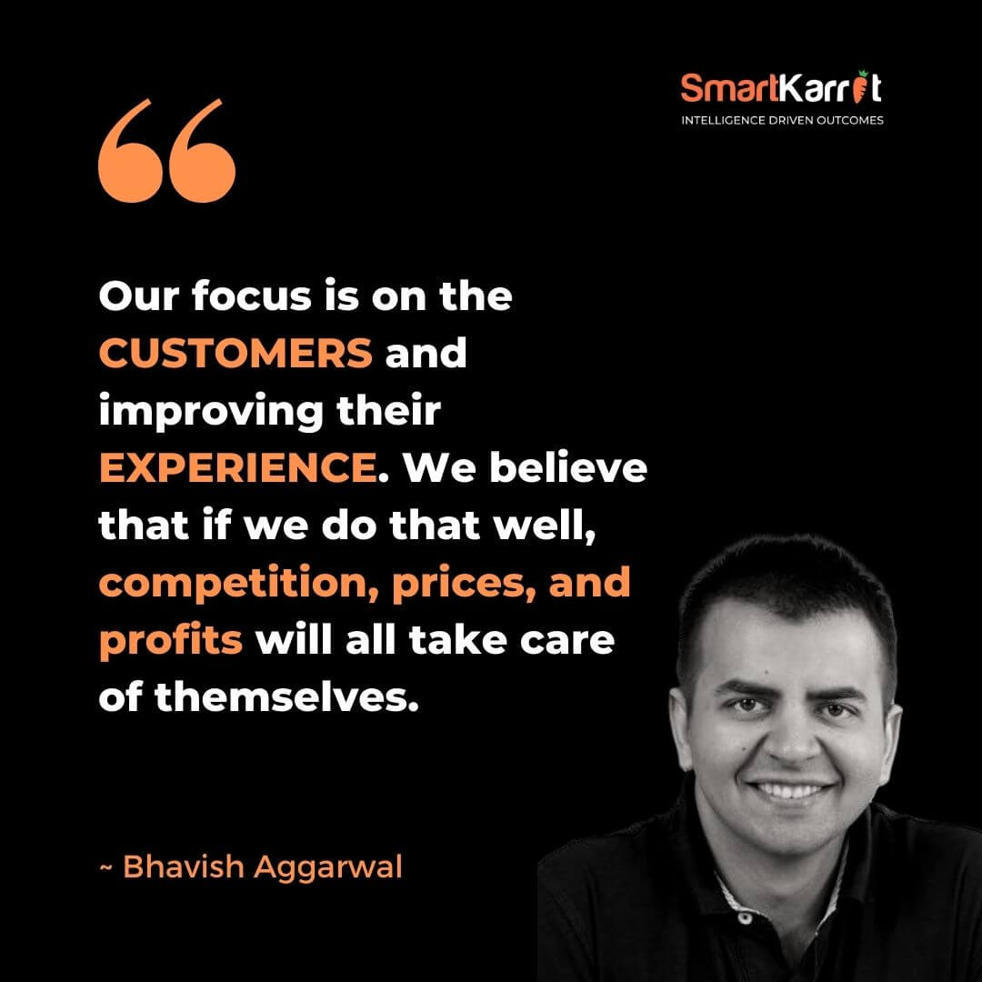 Best Customer Experience Quotes-Bhavish Aggarwal
