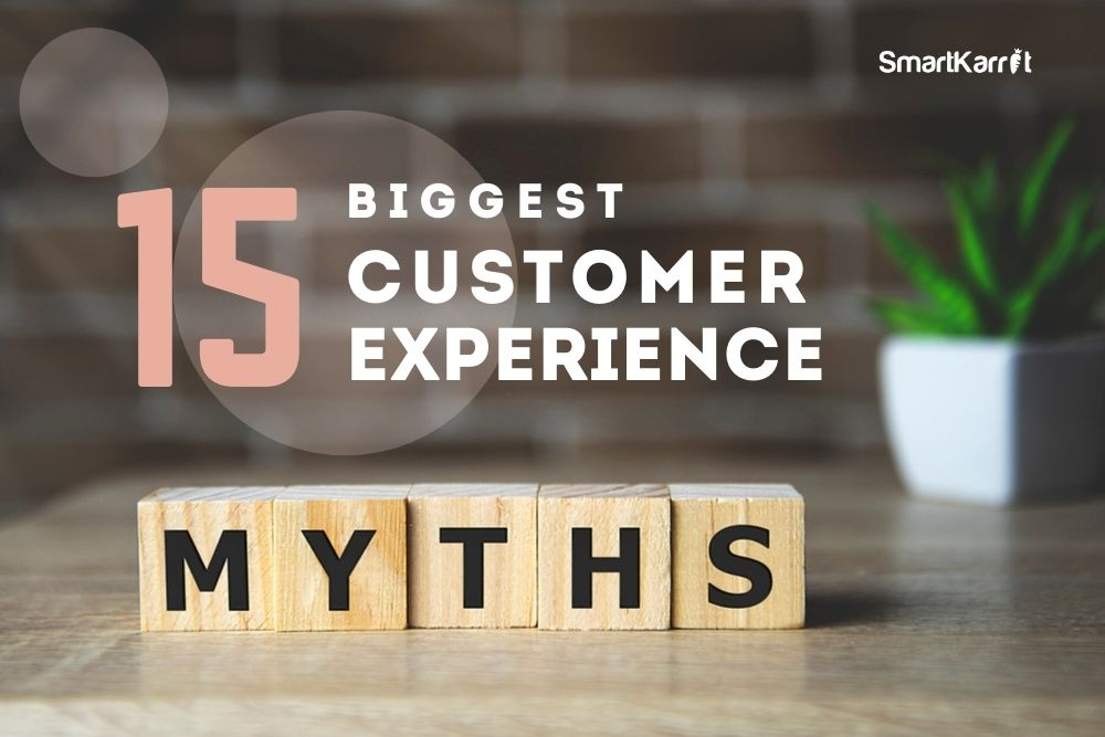 customer experience myths