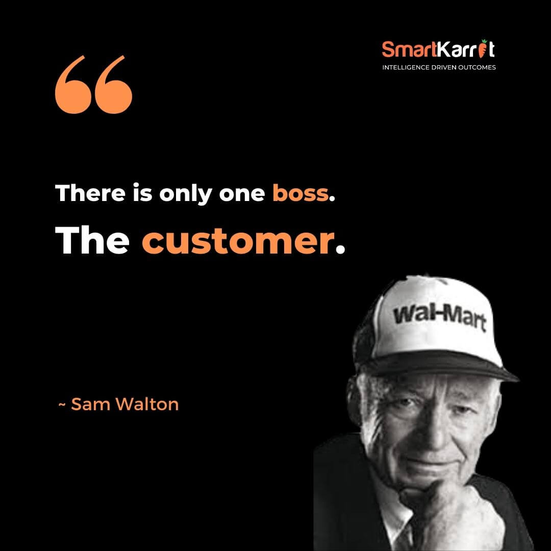 Customer Experience Quote-Sam Walton
