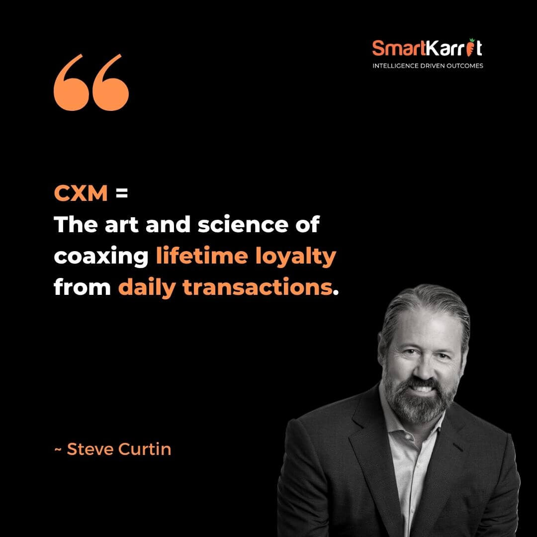 Customer Experience Quotes-Steve Curtin