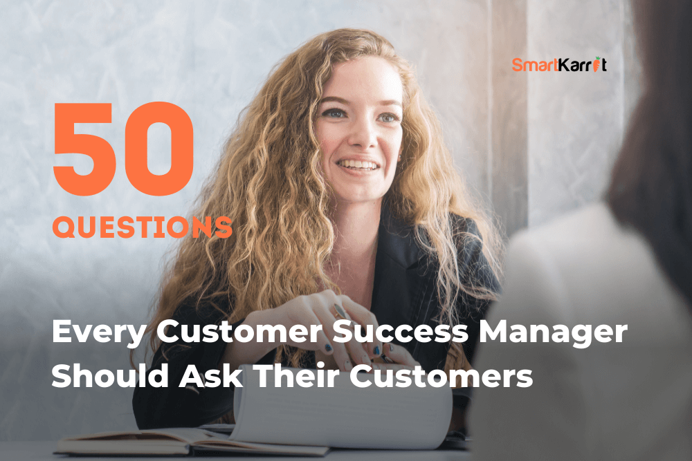Customer Interview Questions for Customer Success Managers