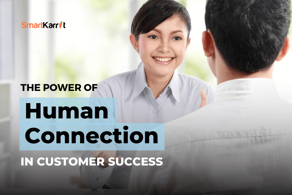 Human Connection in Customer Success