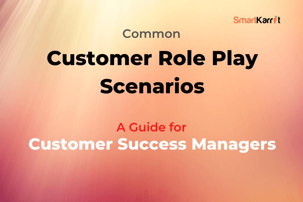 Customer-Success-Manager-Scenarios