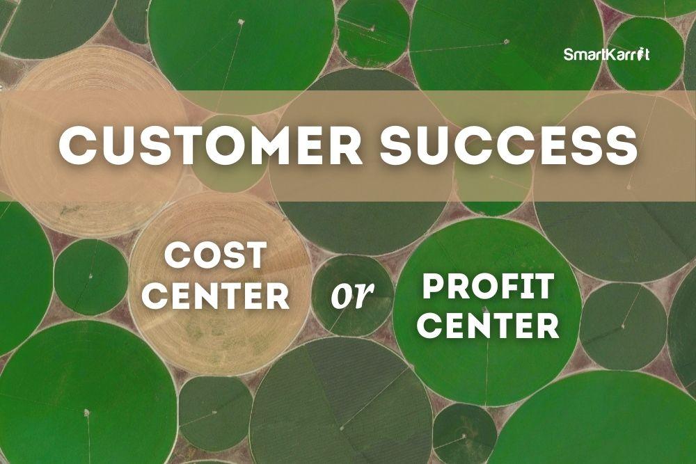 Customer Success as a Profit Center