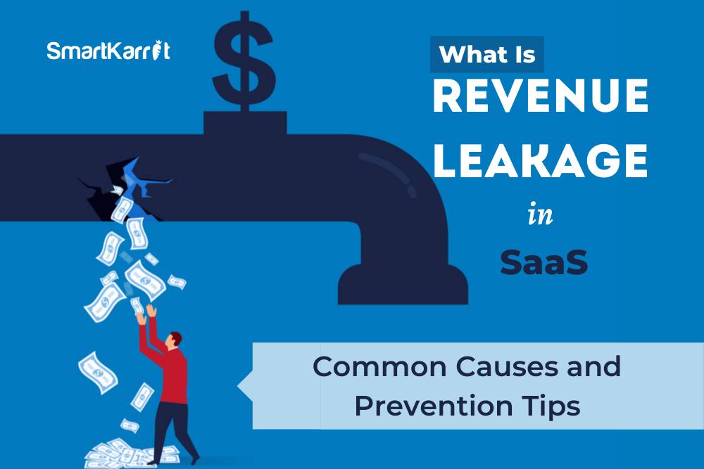 Revenue-Leakage-in-SaaS