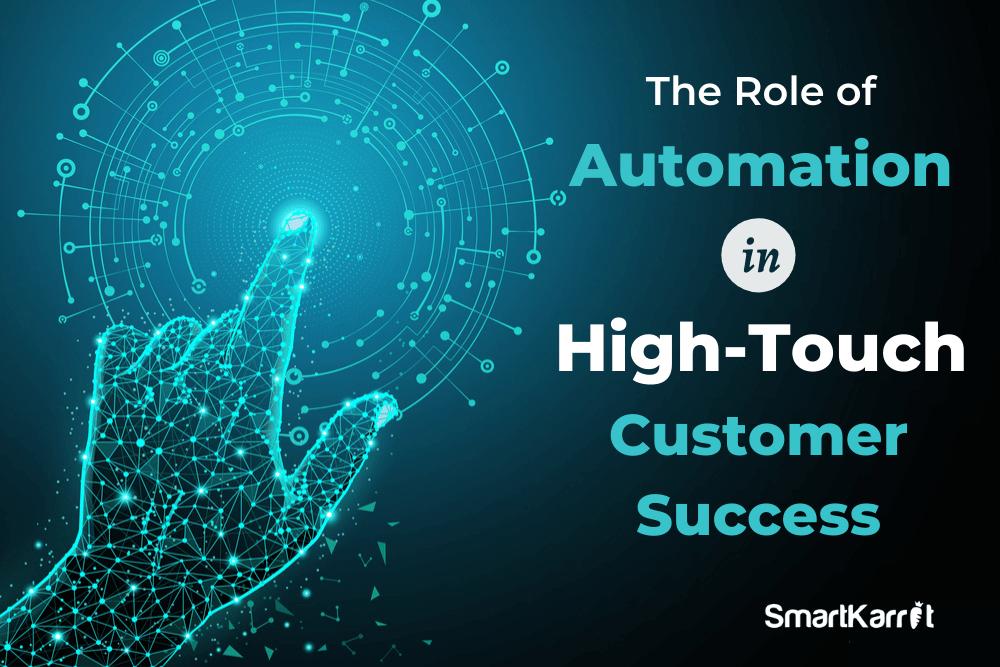 High-Touch Customer Success