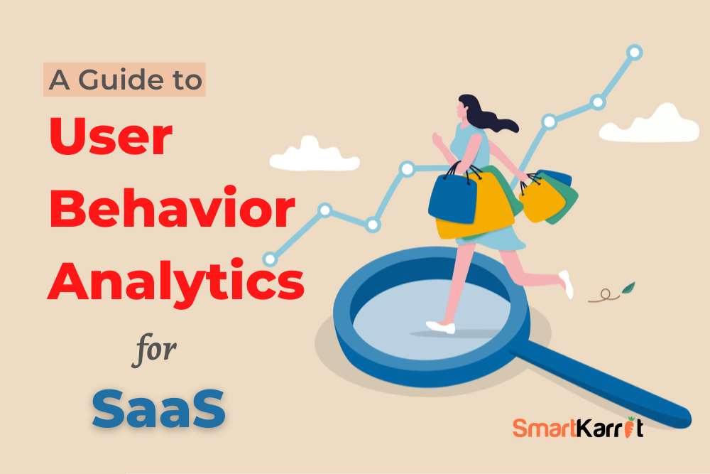 A-Guide-to-User-Behavior-Analytics-for-SaaS