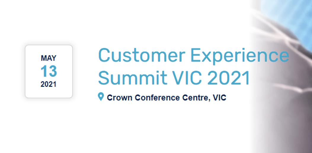 Customer Experience Summit VIC 2021