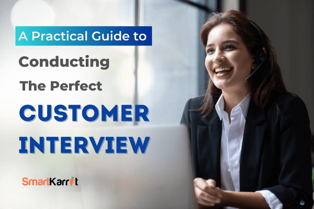 Customer-Interview