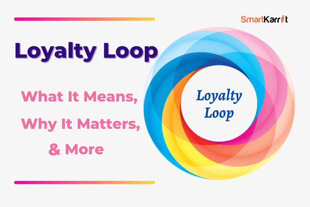 Loyalty-Loop
