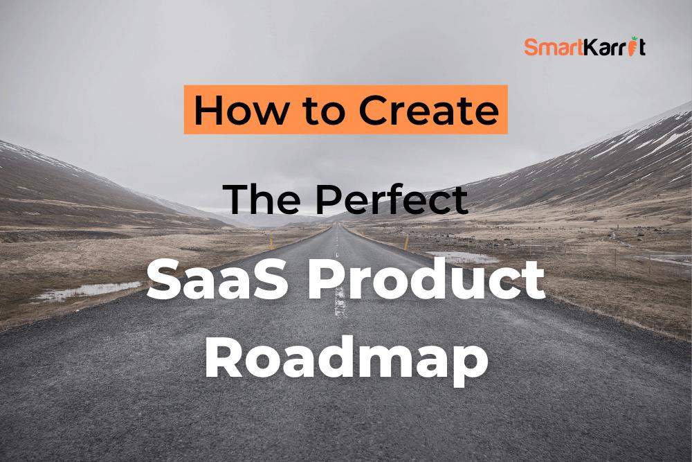 SaaS Product Roadmap