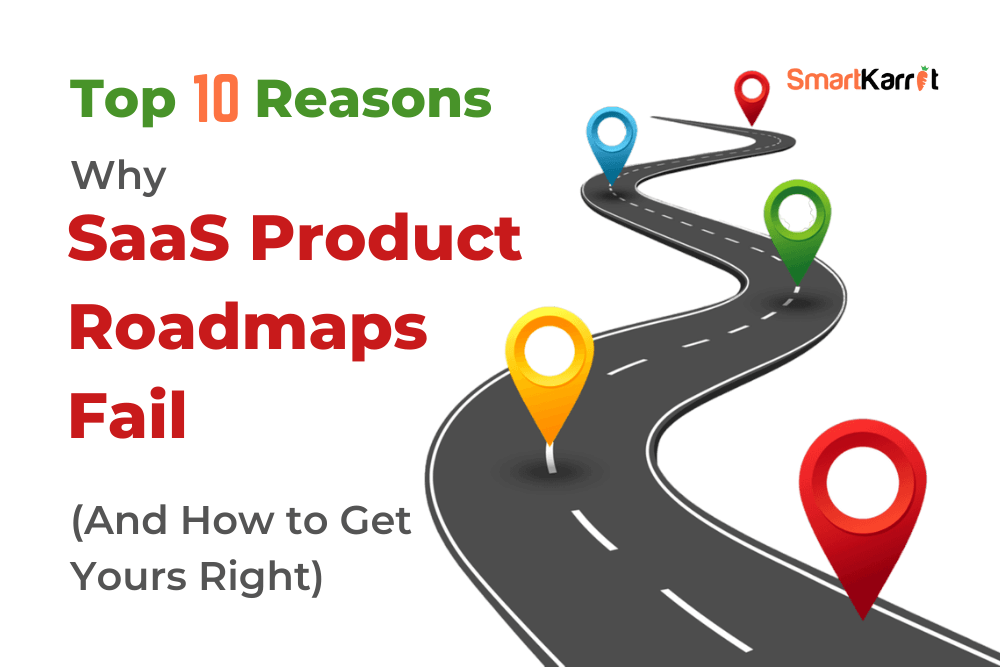 SaaS-Product-Roadmaps-Fail