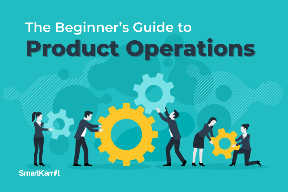 The-Beginners-Guide-to-Product-Operations