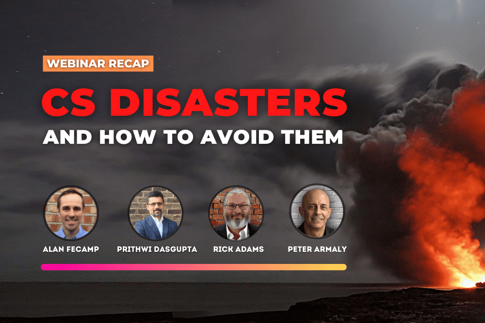 Webinar: Customer Success Disasters and How to Avoid Them
