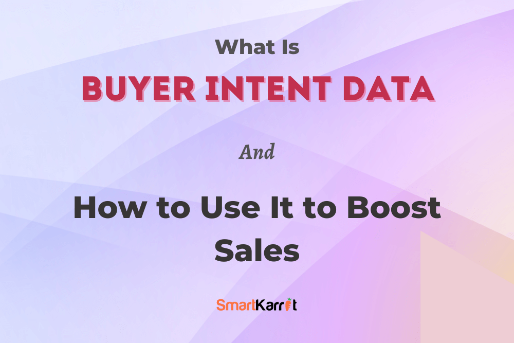 Buyer Intent Data
