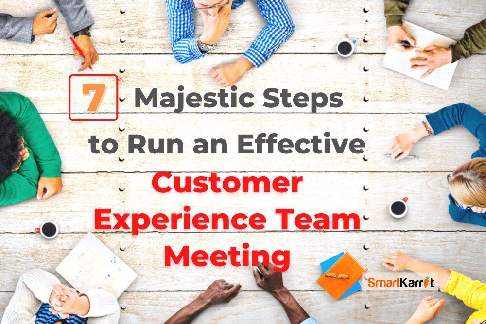 Effective Customer Experience Team Meeting